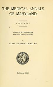 Cover of: The medical annals of Maryland, 1799-1899 by Eugene Fauntleroy Cordell