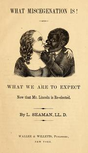 What miscegenation is! (1864 edition)   Open Library