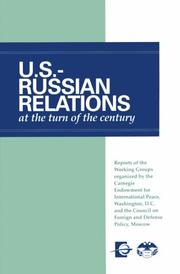 Cover of: U.S.-Russian relations at the turn of the century |