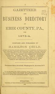 Cover of: Gazetteer and business directory of Erie County, Pa., for 1873-4 | Hamilton Child
