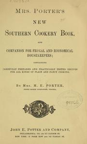 Cover of: Mrs. Porter's new southern cookery book, and companion for frugal and economical housekeepers | Porter, M. E. Mrs