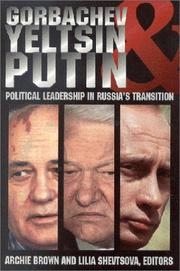 Cover of: Gorbachev, Yeltsin, and Putin