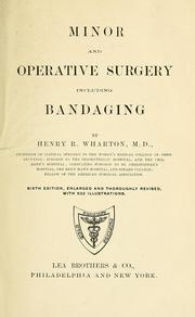 Cover of: Minor and operative  surgery, including bandaging | Henry R. Wharton