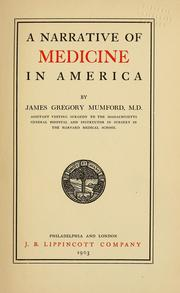 Cover of: A narrative of medicine in America | Mumford, James Gregory