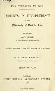 Cover of: Lectures on jurisprudence, or, The philosophy of positive law | Austin, John
