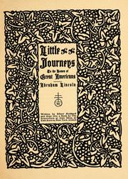 Cover of: Little journeys to the homes of great Americans | Elbert Hubbard