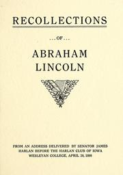 Cover of: Recollections of Abraham Lincoln | Harlan, James
