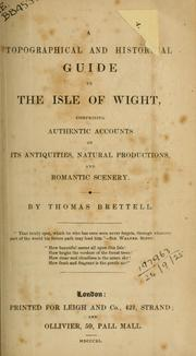 Cover of: A topographical and historical guide to the Isle of Wight by Thomas Brettell