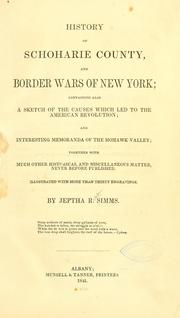 Cover of: History of Schoharie County, and border wars of New York | Jeptha Root Simms