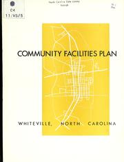 Community facilities plan, Whiteville, North Carolina by North Carolina. Division of Community Planning