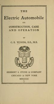 Cover of: The electric automobile by C. E. Woods