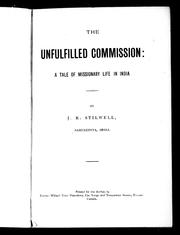 Cover of: The unfulfilled commission | J. R. Stilwell