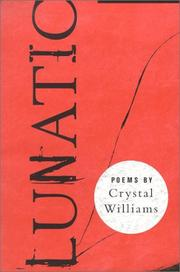 Cover of: Lunatic: poems