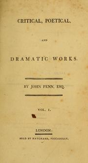 Cover of: Critical, poetical, and dramatic works | John Penn