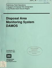 Cover of: Preliminary field operations in support of disposal site designation in the Rhode Island Sound region | United States. Army. Corps of Engineers. New England Division.