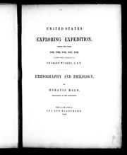 Cover of: United States Exploring Expedition : during the years 1838, 1839, 1840, 1842 under the command of Charles Wilkes, U.S.N. by by Horatio Hale, philologist of the Expedition