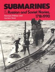 Cover of: Submarines of the Russian and Soviet navies, 1718-1990