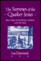 Cover of: The sorrows of the Quaker Jesus