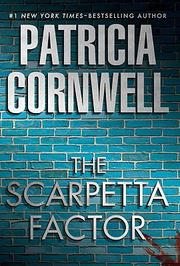 Cover of: The Scarpetta factor by Patricia Daniels Cornwell