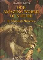 Cover of: Our amazing world of Nature |
