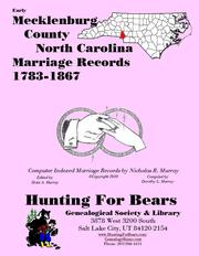 Cover of: Early Mecklenburg County North Carolina Marriage Records 1783-1870+