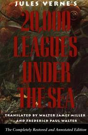 Cover of: Twenty Thousand Leagues Under the Sea/Completely Restored and Annotated