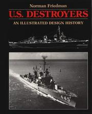 Cover of: U.S. destroyers: an illustrated design history