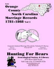 Early Orange County North Carolina Marriage Records Vol 1 1781-1868 by Nicholas Russell Murray
