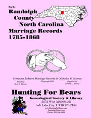 Cover of: Early Randolph County North Carolina Marriage Records 1785-1868