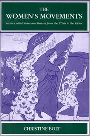 Cover of: The women's movements in the United States and Britain from the 1790s to the 1920s
