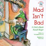 Cover of: Mad isn't bad
