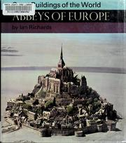 Cover of: Abbeys of Europe. | Ian Richards
