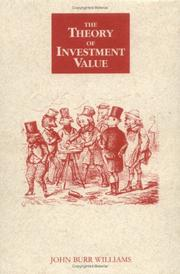Cover of: The Theory of Investment Value (Contrary Opinion Library)