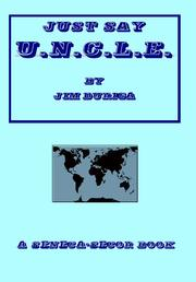 Cover of: Just Say U.N.C.L.E. |