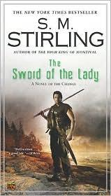 Cover of: The Sword of the Lady by S. M. Stirling