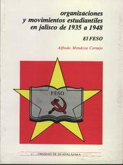 Cover of: Organizaciones y movimientos estudiantiles en Jalisco de 1935 a 1948