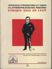Cover of: Antología Universitaria en torno a Enrique Díaz de León, Volumen II