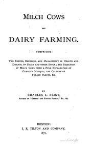 Cover of: Milch cows and dairy farming | Charles Louis Flint