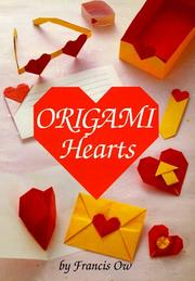 Cover of: Origami Hearts | Francis M. Y. Ow