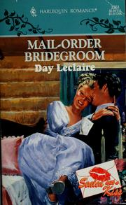 Cover of: Mail - Order Bridegroom | Day Leclaire