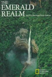 Cover of: The Emerald Realm; Earth's Precious Rain Forests