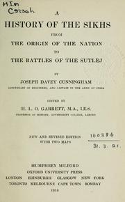 Cover of: A history of the Sikhs from the origin of the nation to the battles of the Sutlej | Joseph Davey Cunningham
