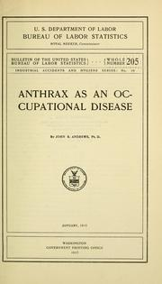 Cover of: Anthrax as an occupational disease | John B. Andrews