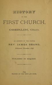Cover of: History of the First church, Oberlin, Ohio | James Brand