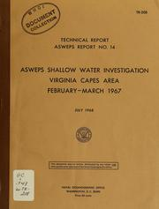 Cover of: ASWEPS shallow water investigation Virginia Capes area, Febryary-March 1967 | Alvan Fisher
