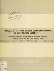 Cover of: Effects of deep- and shallow-ocean environments on construction materials | J. C. Thompson