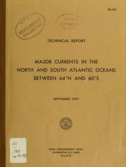 Cover of: Major currents in the North and South Atlantic Oceans between 64⁰ N and 60⁰ S | William E. Boisvert