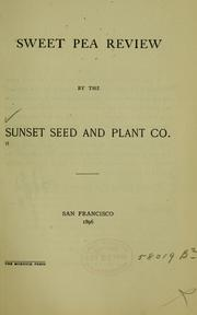 Cover of: Sweet pea review | Sunset Seed and Plant Co.