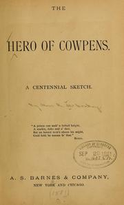 Cover of: The hero of Cowpens. | Rebecca M