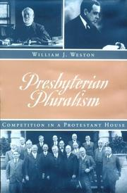 Cover of: Presbyterian pluralism | William J. Weston